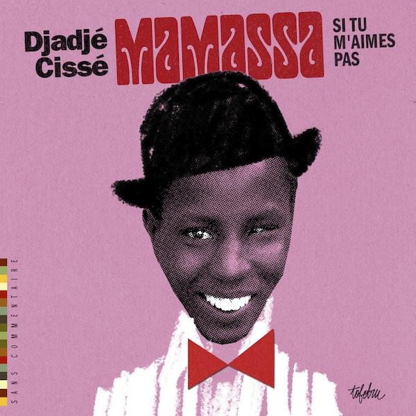 Mamassa par Djadjé Cissé