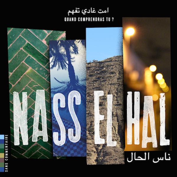 Quand Comprendras Tu? par Nass El Hal