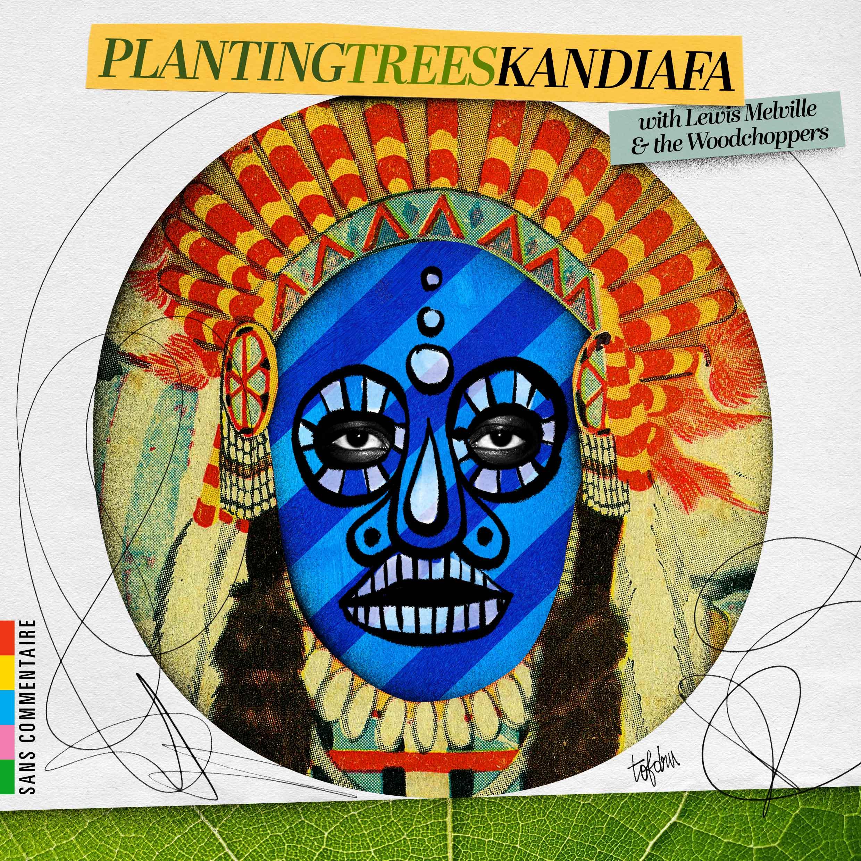 Planting Trees par Kandiafa